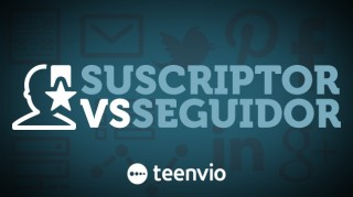 Suscriptor vs Seguidor